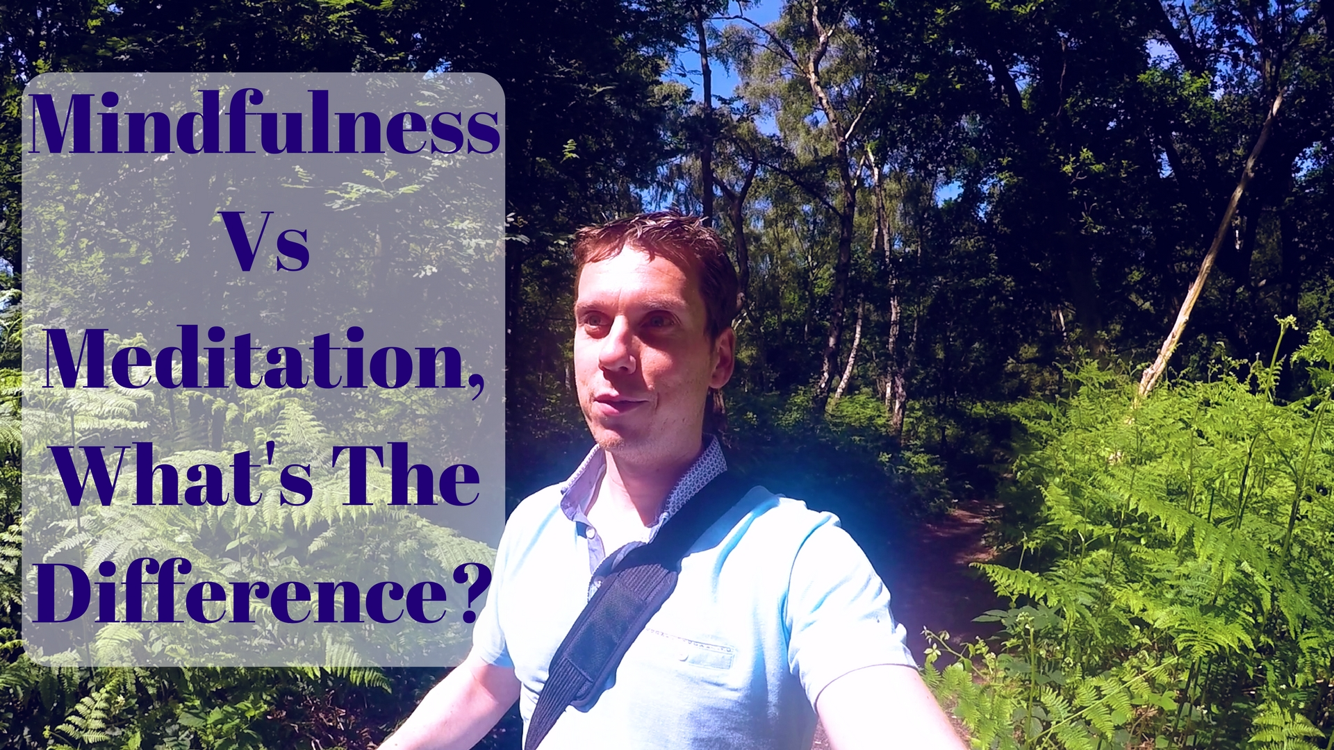Mindfulness Vs Meditation, What's The Difference- Thumbnail